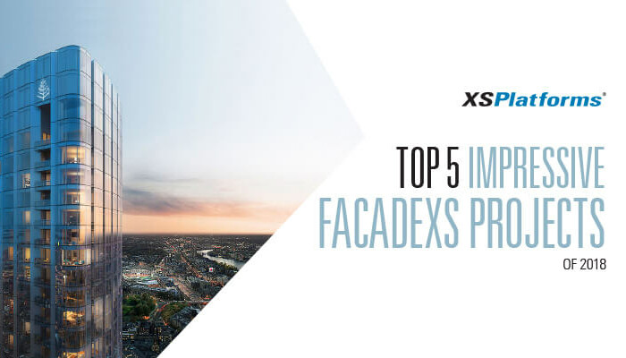 Top 5 FacadeXS projects of 2018